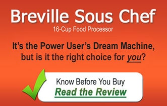 Breville Sous Chef Food Processor - The Dream Machine