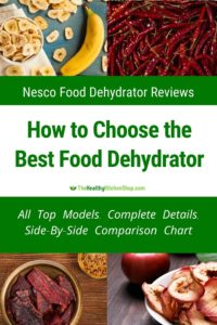 Nesco Food Dehydrator Reviews - How to Choose the Best Food Dehydrator