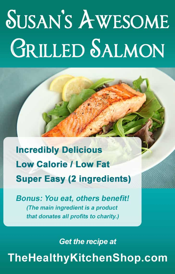 Susan's Awesome Grilled Salmon - TheHealthyKitchenShop.com