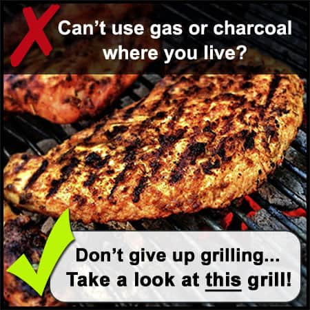 If gas and charcoal are prohibited, check out this grill!