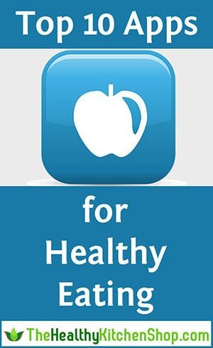 Click here to see the Top 10 Apps for Healthy Eating