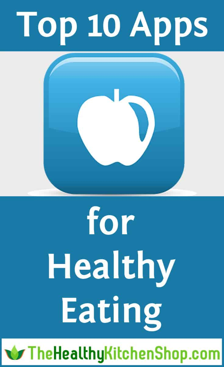 Top 10 Apps for Healthy Eating