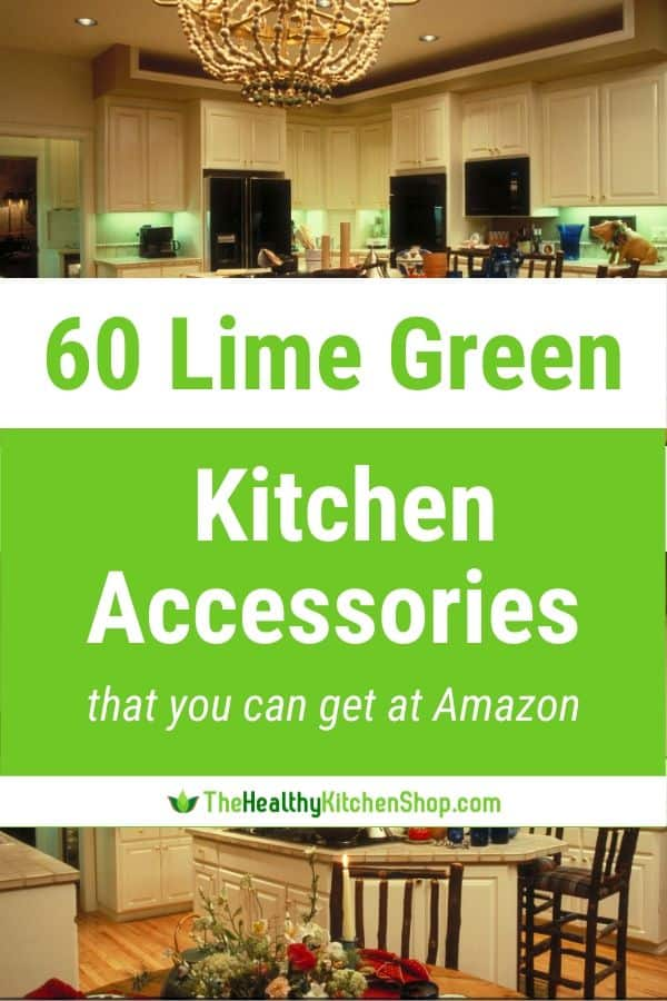 Lime Green Kitchen Accessories That You Can Get At Amazon