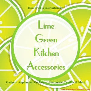 Lime Green Kitchen Accessories Collection at www.TheHealthyKitchenShop.com