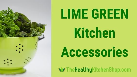 Lime Green Kitchen Accessories (that you can get at Amazon)