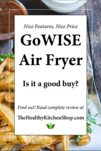 GoWise Air Fryer Review - Is it a good value?