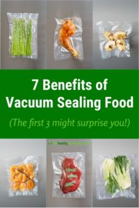 7 Benefits of Vacuum Sealing Food