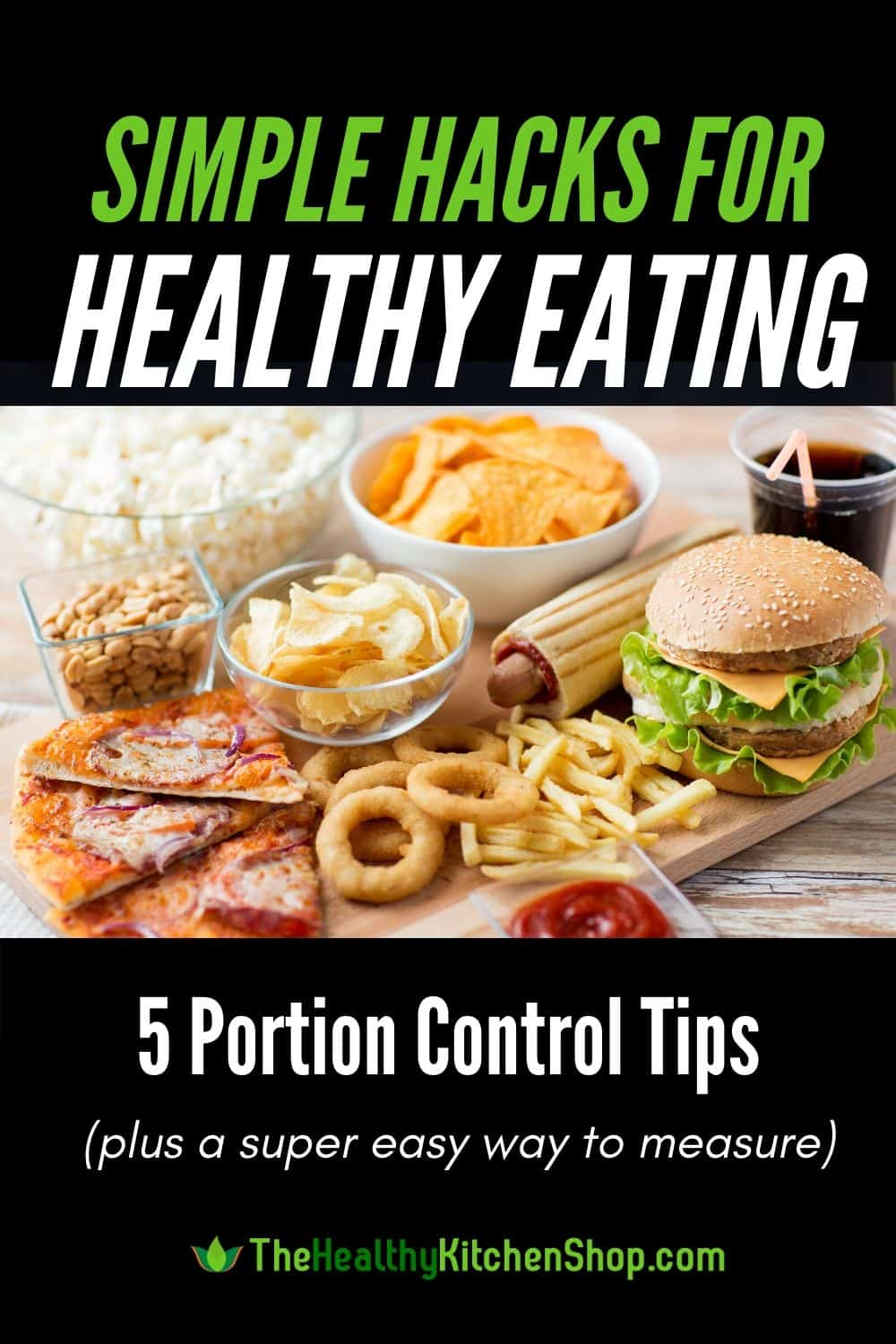 Simple Hacks for Healthy Eating - 5 Portion Control Tips