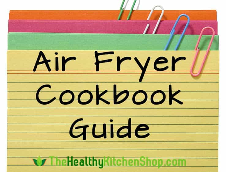 Air Fryer Cookbook Guide