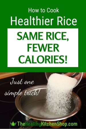 How to Cook Healthier Rice