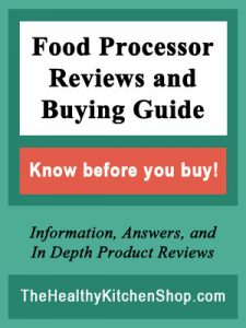 Food Processor Reviews and Buying Guide