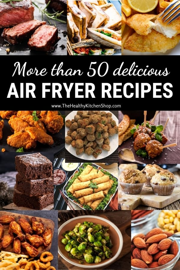 Over 50 delicious Air Fryer Recipes