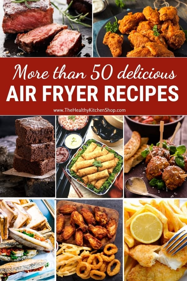 More Than 50 Delicious Air Fryer Recipes