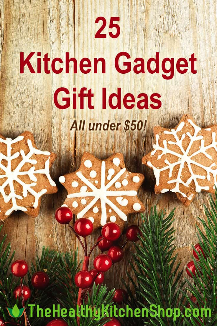 Kitchen Gadget Gift Ideas new for 2017 at https://www.thehealthykitchenshop.com/kitchen-gadget-gift-ideas/