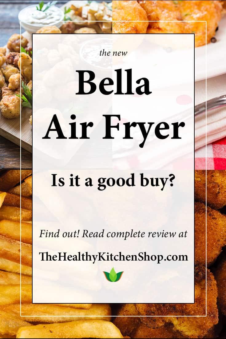 Bella Air Fryer Review