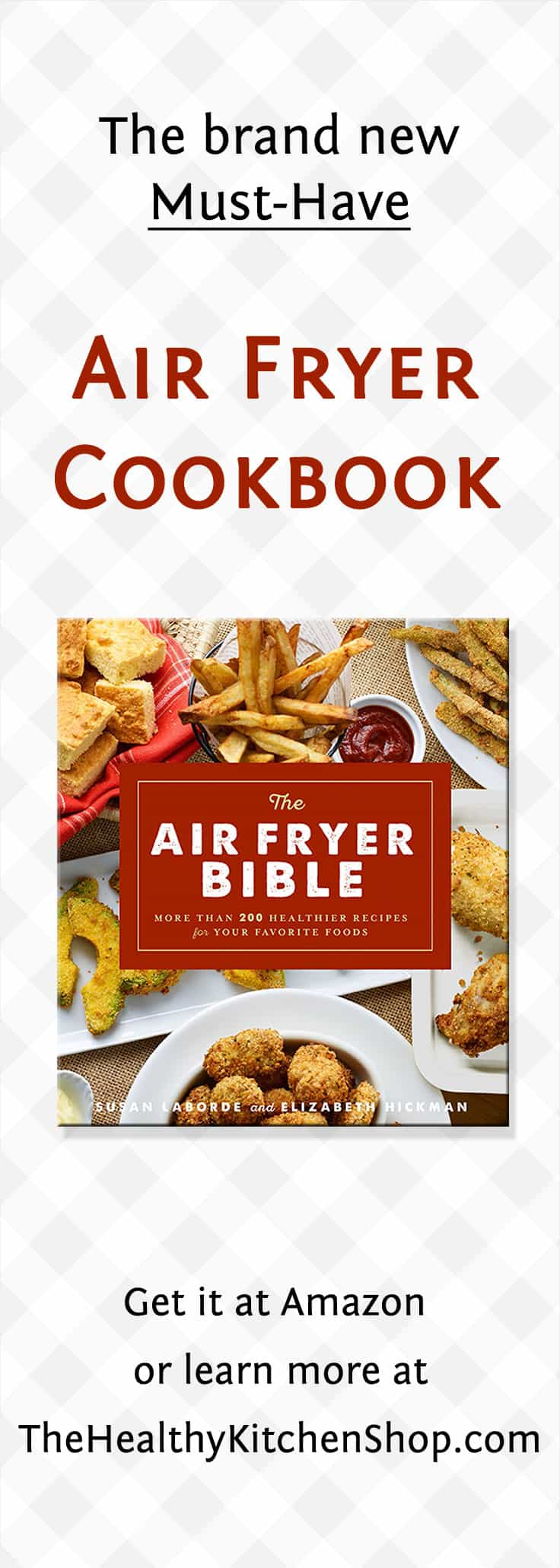 BEST air fryer cookbook - The Air Fryer Bible - Get it at Amazon or read more at https://www.thehealthykitchenshop.com//