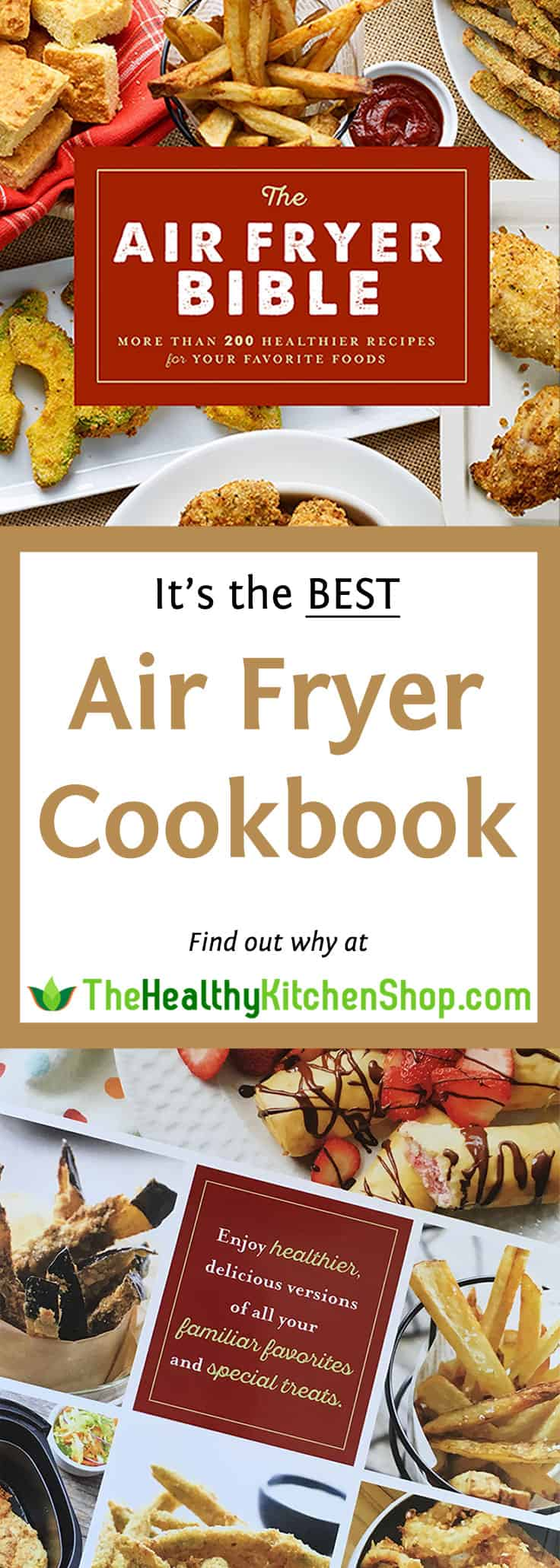 The Air Fryer Bible is the best Air Fryer Cookbook - find out why at https://www.thehealthykitchenshop.com//
