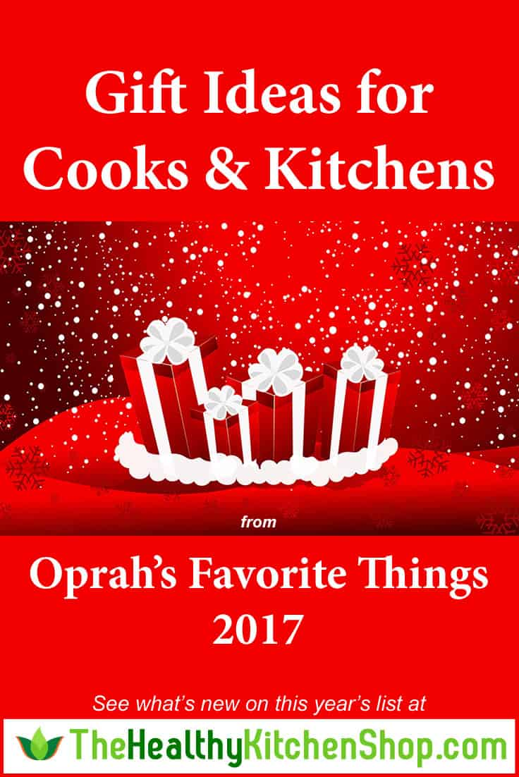 Oprah's Favorite Things List 2017 - Gifts for Cooks & Kitchens at The Healthy Kitchen Shop https://www.thehealthykitchenshop.com/oprahs-favorite-things-list-2017/