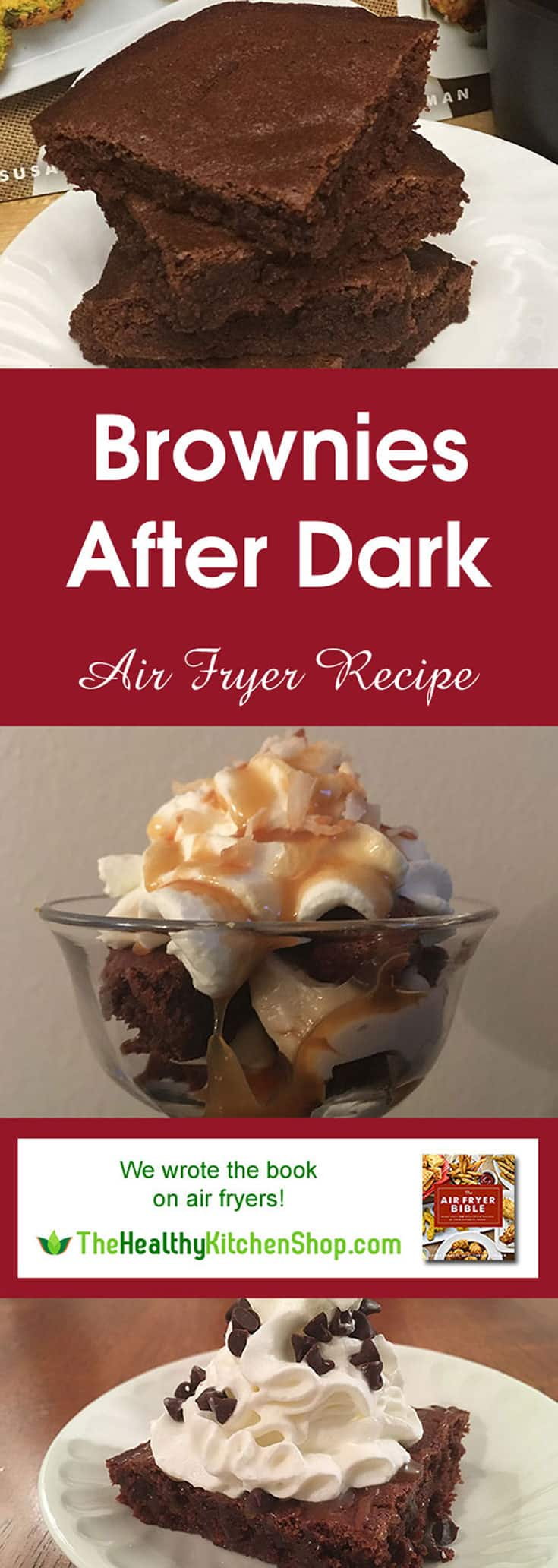 Air Fryer Recipe - Brownies After Dark from The Air Fryer Bible, TheHealthyKitchenShop.com
