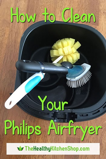 How to Clean Your Philips Airfryer