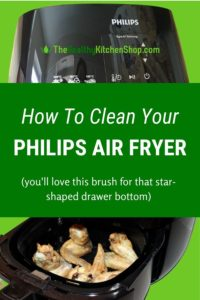 How to Clean Your Philips Air Fryer