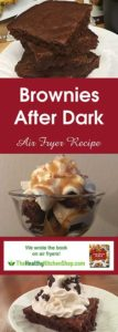 Air Fryer Recipe for Brownies After Dark at TheHealthyKitchenShop.com