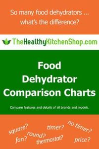 Food Dehydrator Comparison Chart - all models - at TheHealthykitchenShop.com