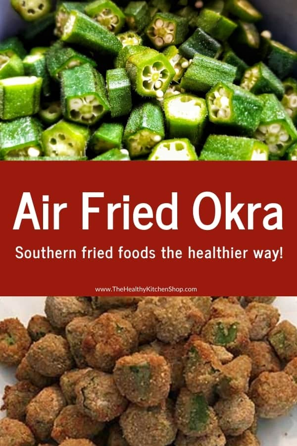 Air Fried Okra Recipe - Southern fried foods the healthier way!