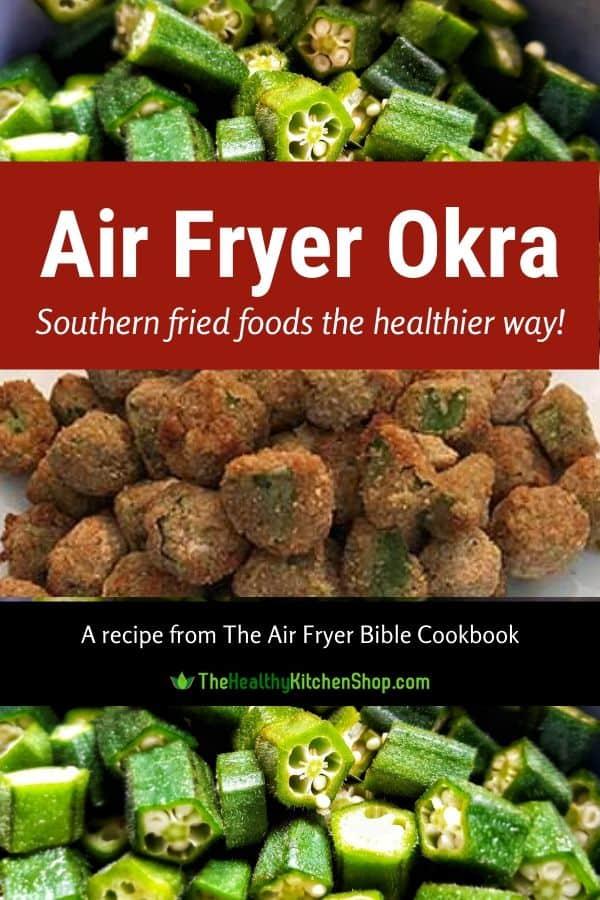Air Fryer Okra recipe - from The Air Fryer Bible Cookbook