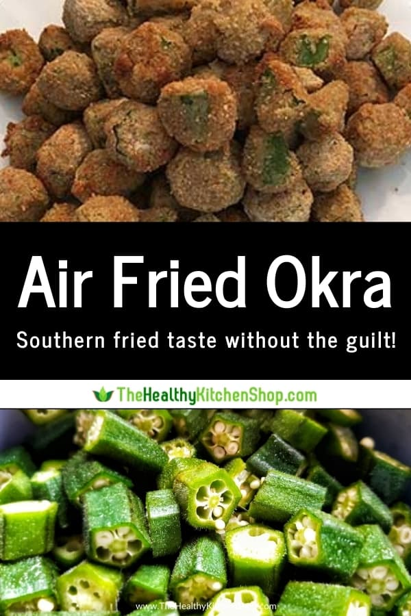 Air fryer recipe for Fried Okra, from The Air Fryer Bible