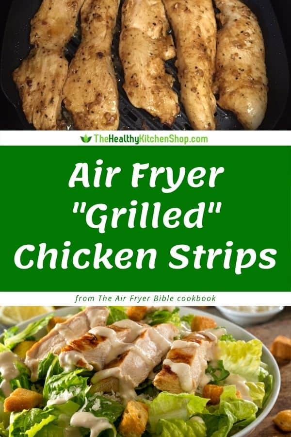 Air Fryer Grilled Chicken Strips Recipe