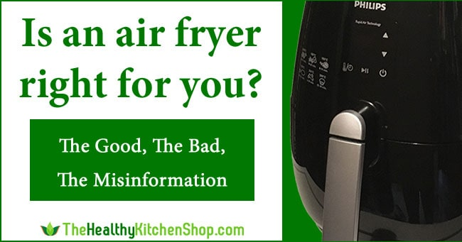 Air Fryer Pros and Cons - Is an air fryer right for you?