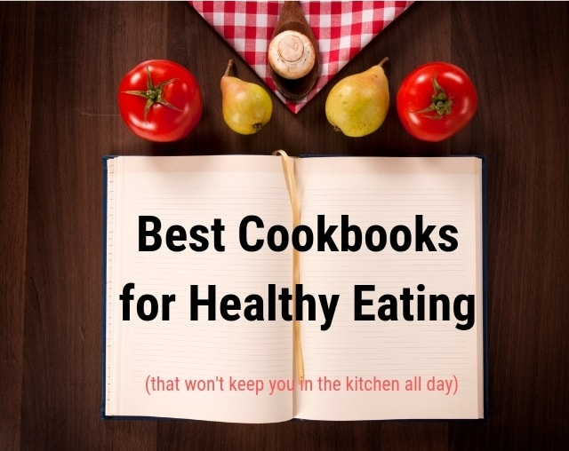 Best Cookbooks for Healthy Eating