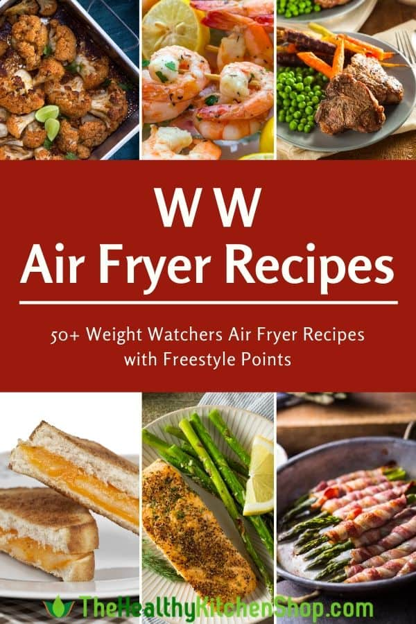 WW Air Fryer Recipes with Freestyle Points