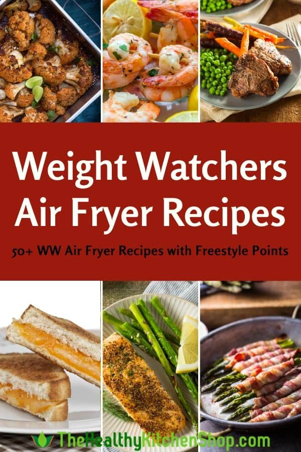Weight Watchers Air Fryer Recipes - with Freestyle Points