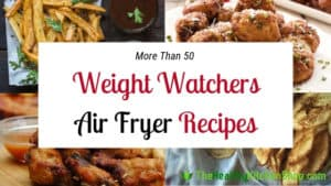 WW Air Fryer Recipes from TheHealthyKitchenShop.com