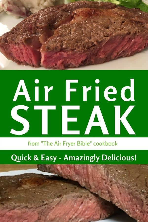 Air Fried Steak Recipe - Quick & Easy - Amazingly Delicious!