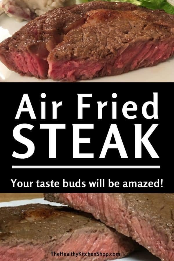 Air Fried Steak Recipe - Your taste buds will be amazed!