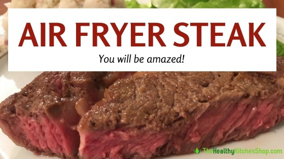 Air Fryer Steak recipe