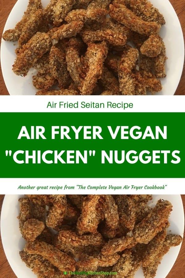 Air Fryer Vegan 'Chicken Nuggets' Recipe