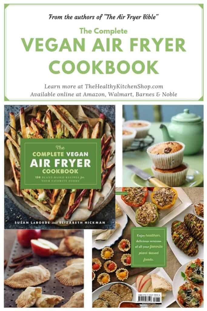 The Complete Vegan Air Fryer Cookbook - Get it at Amazon!